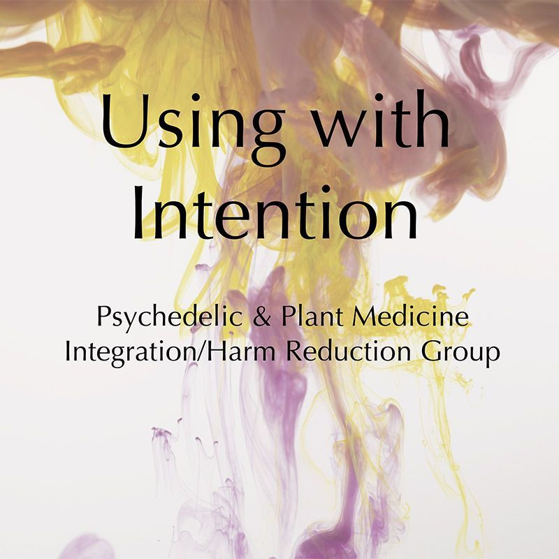 Using with Intention is a community on Psychedelic.Support